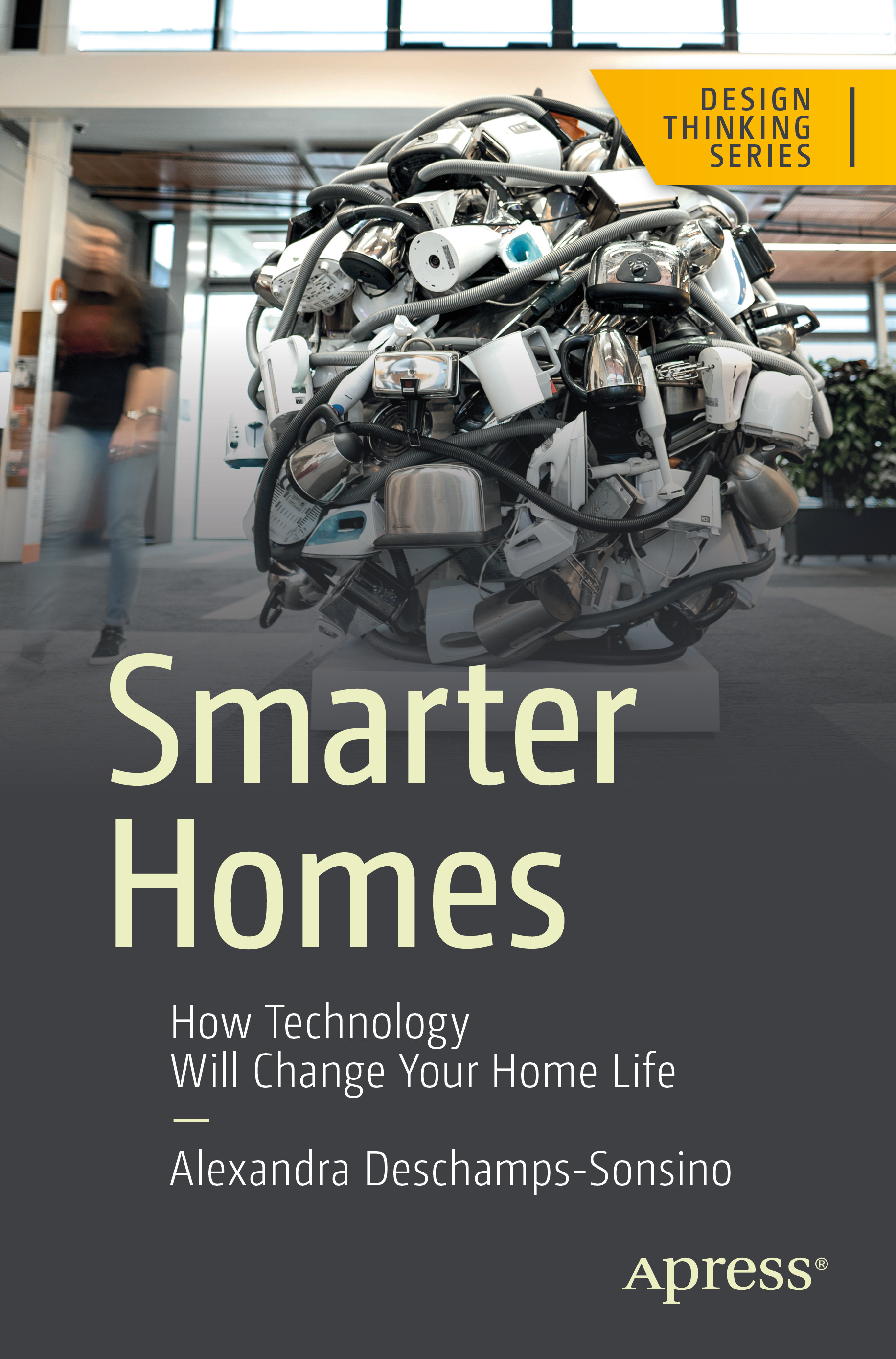 Smarter Homes: how technology will change your home life book